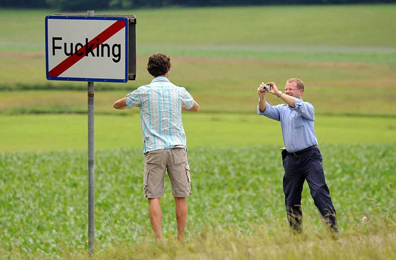 Деревня «Fucking» была признана властями туристическим местом и получила статус австрийской достопримечательности.